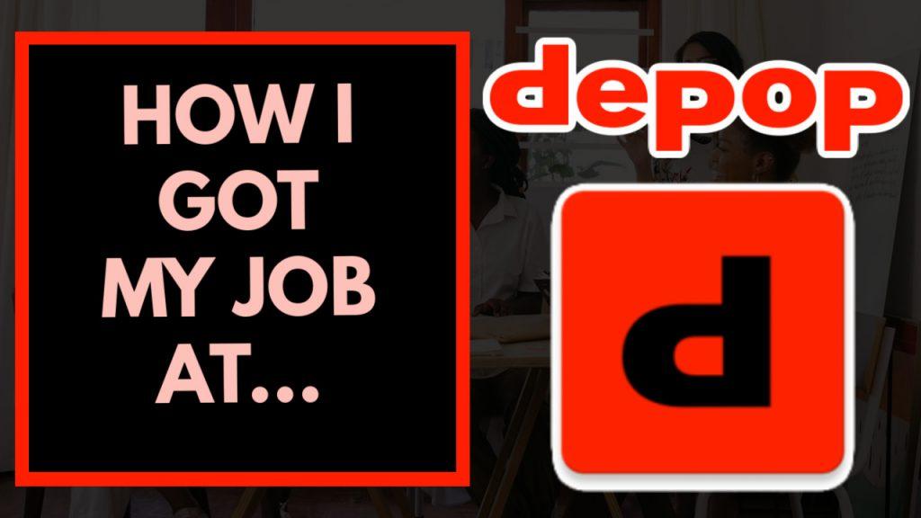 How I got my job at Depop
